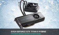 2015 05 29 19 22 38 EVGA Articles EVGA GeForce GTX TITAN X HYBRID 900x537