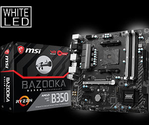 msi motherboard am4 b350m bazooka