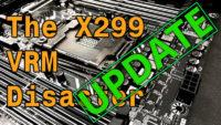 Der8auer X299 VRM Disaster Update–Still A Disaster