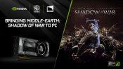NVIDIA Bundles Shadow of War with GTX 1080/1080 Ti Cards