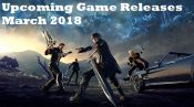 game releases march 2018
