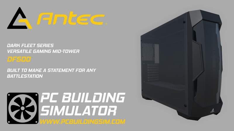 PC Building Simulator Adds Antec's Line of Cases