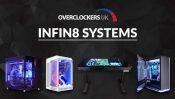OverclockersUK Announces INFIN8 Range of Custom PCs