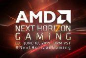 AMD Will Unveil Next-Gen Graphics Technologies at E3 2019