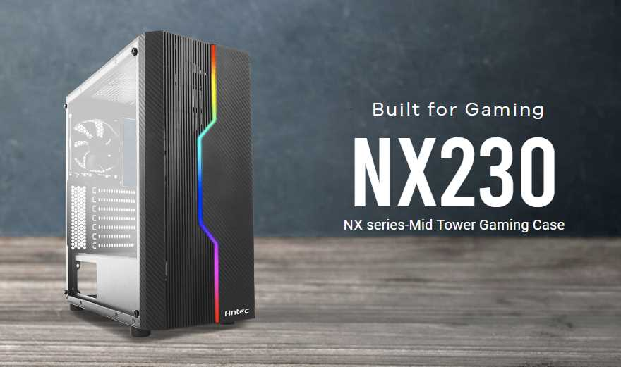 Antec NX230 Mid-Tower PC Case Review