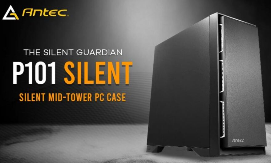 Antec P101 Silent Mid-Tower Case Review - No Glass or RGB Here!