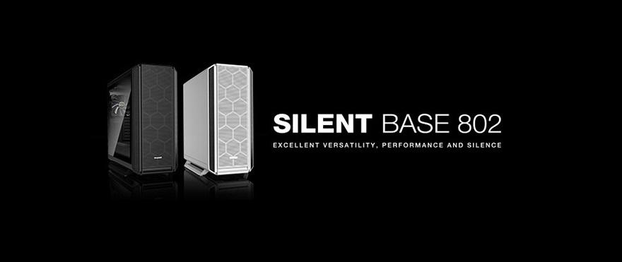 be quiet! be quiet! Announces Silent Base 802 PC CaseSilent Base 802 PC Case