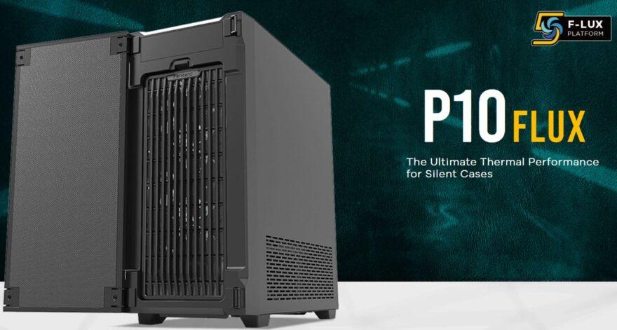 Antec P10 FLUX Mid-Tower Case Review